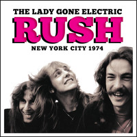 Rush - The Lady Gone Electric (Live)