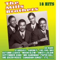 The Mills Brothers - 18 Hits
