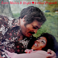 Arthur Prysock - Love Makes It Right