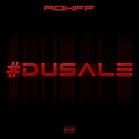 Rohff - Du sale (Explicit)