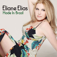 Eliane Elias - Made In Brazil
