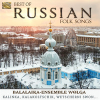 Balalaika Ensemble Wolga - Best of Russian Folk Songs: Balalaika-Ensemble Wolga