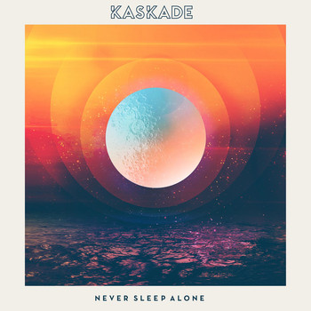 Kaskade - Never Sleep Alone (feat. Tess Comrie)