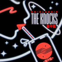 The Knocks - So Classic EP