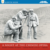 Andrew Parrott - Weir: Night at the Chinese Opera