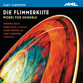 Clark Rundell - Die Flimmerkiste: Works for Ensemble