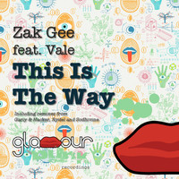 Zak Gee - This Is the Way