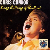 Chris Connor - Sings Lullaby of Birdland