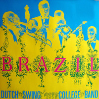 Dutch Swing College Band - Brazil