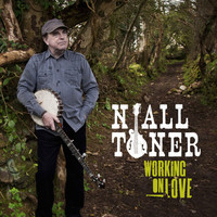 Niall Toner - Working On Love