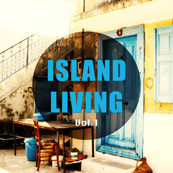 Various Artists - Island Living, Vol. 1
