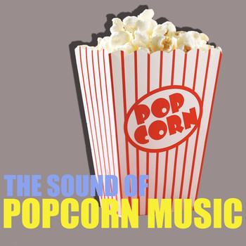 Various Artists - The Sound of Popcorn Music