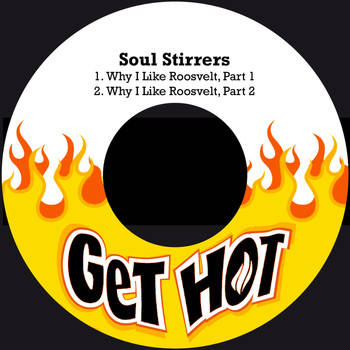 Soul Stirrers - Why I Like Roosvelt
