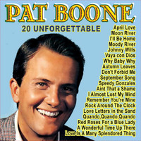 Pat Boone - 20 Unforgettable