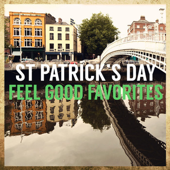 Various Artists - St Patrick's Day Feel Good Favorites