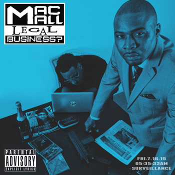 Mac Mall - Legal Business ? (Explicit)