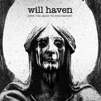 Will Haven - Open the Mind to Discomfort