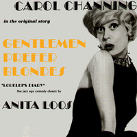 Carol Channing - Gentlemen Prefer Blondes