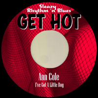 Ann Cole - I've Got a Little Boy