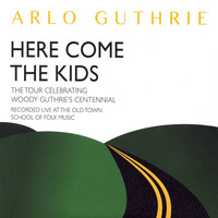 Arlo Guthrie - Here Come the Kids