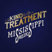 Mississippi Sheiks - Kind Treatment