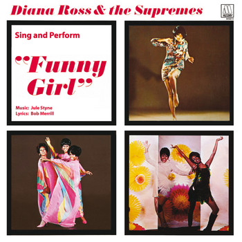 "Diana Ross & The Supremes - Diana Ross & The Supremes Sing And Perform ""Funny Girl"""