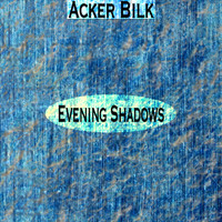 Acker Bilk - Evening Shadows
