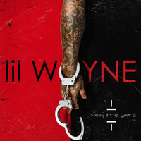 Lil Wayne - Sorry 4 the Wait 2 (Explicit)