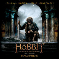 Howard Shore - The Hobbit: The Battle of the Five Armies - Original Motion Picture Soundtrack