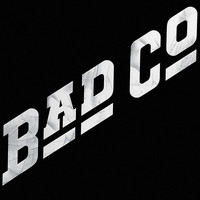 Bad Company - Bad Company (Remastered)