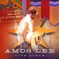 Amos Lee - Amos Lee: Live from the Artists Den