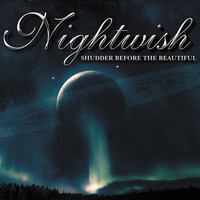 Nightwish - Shudder Before The Beautiful