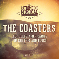 The Coasters - Les idoles américaines du Rhythm and Blues : The Coasters, Vol. 1