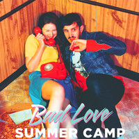 Summer Camp - Bad Love