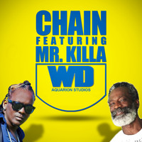 Chain - WD (feat. Mr. Killa)