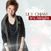 Lily Chiam - It's Alright