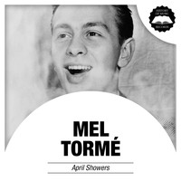 Mel Tormé - April Showers
