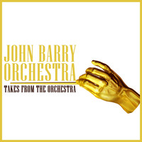 John Barry Orchestra - Takes from the Orchestra