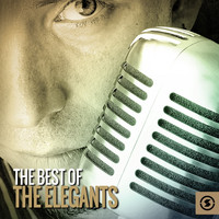 The Elegants - The Best of the Elegants