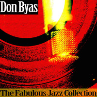 Don Byas - The Fabulous Jazz Collection
