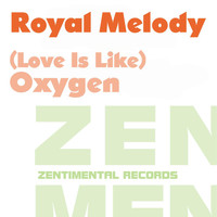 Royal Melody - (Love Is Like) Oxygen