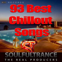 Soulfultrance the Real Producers - 93 Best Chillout Songs