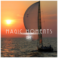 DJ-T - Magic Moments