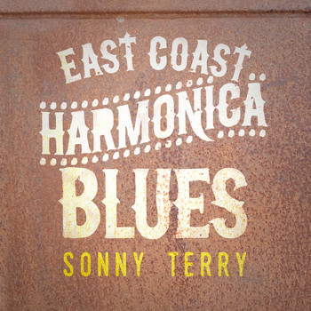 Sonny Terry - East Coast Harmonica Blues