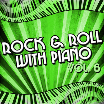 Various Artists - Rock & Roll with Piano, Vol. 6