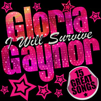 Gloria Gaynor - Gloria Gaynor: I Will Survive