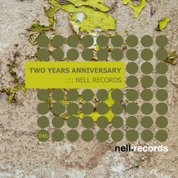 Various Artists - Two Years Anniversary Of Nell Records