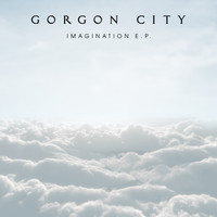 Gorgon City - Imagination - EP