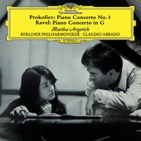 Martha Argerich - Prokofiev: Piano Concerto No.3 / Ravel: Piano Concerto In G Major