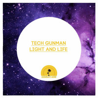 Tech Gunman - Light And Life